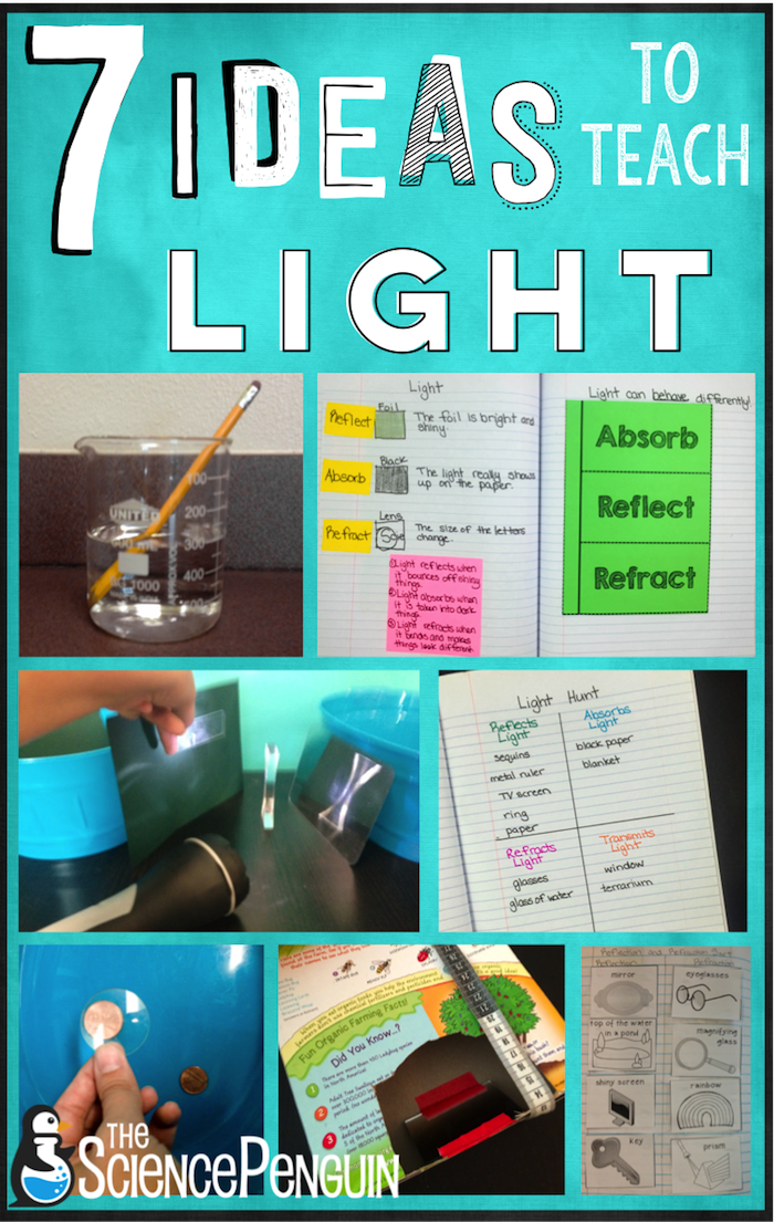 7 Ideas To Teach Light The Science Penguin